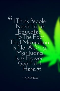 Naked sexy weed quotes