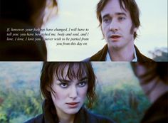 One of my favorite quotes from one of my favorite movies, Pride and Prejudice.