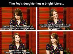 Tina Fey's Daughter Has Her Priorities In Order<<<<< well this is awkward.