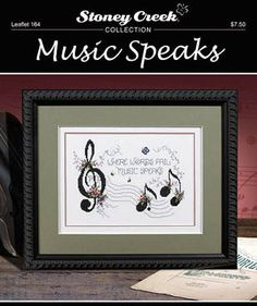 Stoney Creek Collection Music Speaks - Cross Stitch Pattern. Where words fail, music speaks. Model stitched on 28 count Antique White Jazlyn with Anchor floss,