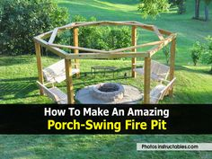 http://www.diyprojectsworld.com/how-to-make-an-amazing-porch-swing-fire-pit.html