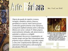 Arte Barbara Após a queda do Império romano. Organização: Anita Rink