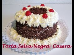 Receta: Torta Selva Negra Casera (Deliciosa!)