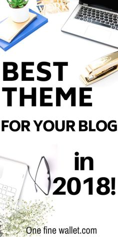 Learn how to start a blog with the best wordpress blog theme in 2018 to that stunning professional website for your blog or business #wordpress #websiteforbusiness