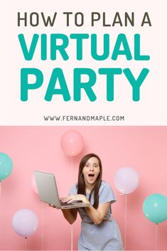 It's still possible to host memorable birthday parties even during this time of social distancing. Let me show you how to plan the best virtual birthday party ever because while we might not be together, it's still important we all celebrate events together. Curious how we can do this? Come on over to Fern and Maple for all your virtual party planning tips and ideas www.fernandmaple.com #fernandmaple #partyideas #socialdistancingparty #staysafe #socialdistancing #virtualparty