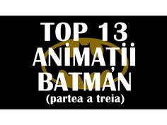 Salutari si bine v-am regasit la partea a treia - si ultima - din topul meu 13 Animatii Batman.