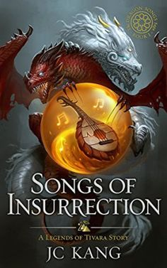 Songs of Insurrection: A Legend of Tivara Epic Fantasy (The Dragon Songs Saga Book by [Kang, JC] Book 1, The Book, March Book, January, Awkward Girl, Fantasy Princess, Fantasy Books, Fiction Books, Hair