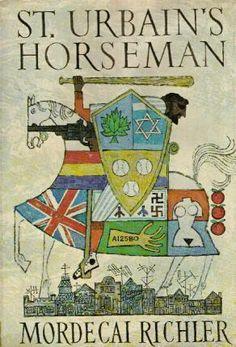 St. Urbain's Horseman by Mordecai Richler (1971) Shortlisted for Booker in 71.
