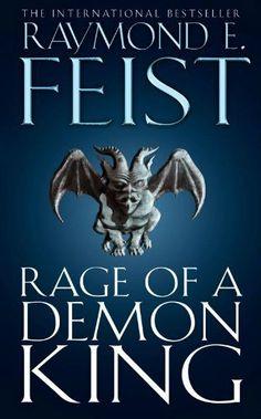 Rage of a Demon King (The Serpentwar Saga, Book 3): Serpentwar Saga v. 3 by Raymond E. Feist. $6.95. Publisher: Harper Voyager (September 13, 2012). 659 pages. Author: Raymond E. Feist
