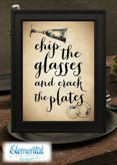 INSTANT DOWNLOAD Printable,Chip The Glasses and Crack the Plates Poster, The Hobbit Quote, LOTR Quote, Dwarves Bilbo Vintage