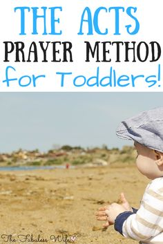 The ACTS Prayer Method for Toddlers is a simple way to teach your toddler how to pray!