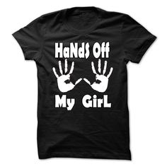 HANDS OFF MY GIRL(hands off my girl)SEE HANDS OFF MY GUY FOR THE PAIR AT THIS LINK https://www.sunfrog.com/hands-off-my-guy-85067438-Ladies.html?58809  FOR OTHER COLORS NOT ON THE LIST KINDLY MESSAGE OUR DESIGNER FOR THE LAY OUT HERE IS THE LINK https://www.facebook.com/TEES-for-ALL-1499975366965105/?ref=hlCOUPLES,VALENTINES,LOVERS