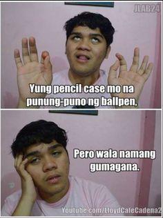 Buhay- estudyante Memes Pinoy, Pinoy Quotes, Filipino Memes, Filipino Funny, Tagalog Quotes Hugot Funny, Funny Videos 2017, Hirai Momo, Be Yourself Quotes, Pens