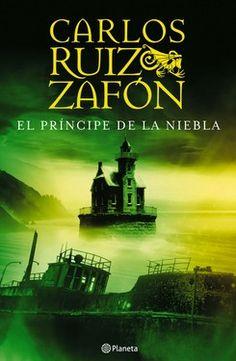 Título: El Príncipe de la Niebla Autor: Carlos Ruiz Zafón