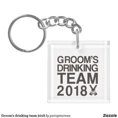 Groom's drinking team 2018 keychain #wedding #bachelorparty #groomsdrinkingteam2018 #grooms #funnywedding