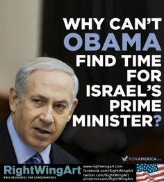 Why couldn't Obama find time for Israel's Prime Minister?  Because I believe Obama is a Muslim, and would like to see nothing more than the destruction of Israel and her people.  God will punish those people and countries who turn their backs on his chosen people, the Jewish Nation of Israel.