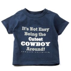It's not easy being the cutest cowboy around T-Shirt