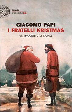 I fratelli Kristmas - Giacomo Papi, Libri, È la notte del 24 dicembre, ma il vecchio Niklas Kristmas, alias Babbo Natale, non può consegnare i regali. Ha una febbre da cavallo e una tosse spaventosa. Se uscisse al gelo - sentenzia l'elfo dottore - ci lascerebbe le penne. Cosí, a malincuore, l'incarico viene affidato a Luciano, il fratello minore di Niklas. I due hanno litigato anni prima, perché Luciano è un uguagliatore: per lui tutti i bambini sono uguali, e vuole portare a ciascuno lo…