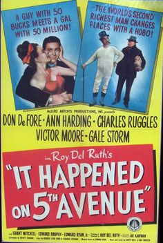 It Happened on Fifth Avenue  Premiered 19 April 1947
