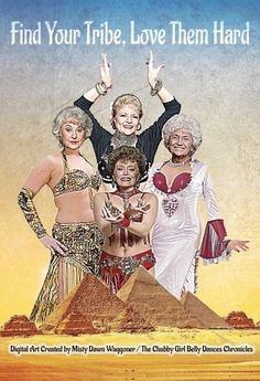 The Golden Girls Become Belly Dancers | The Golden Girls Become Belly Dancers