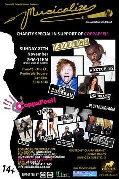 Musicalize CoppaFeel! Charity Special - November 2011 @ Proud 2, The O2, London with Ed Sheeran, Wretch 32 and Mz Bratt headlining
