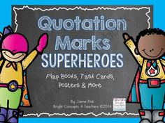 Quotation Marks Superheroes from Bright Concepts 4 Teachers on TeachersNotebook.com -  (25 pages)  - Activities, flap book, task cards and more to help your students learn all about using quotation marks!