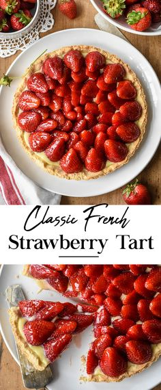 This Classic French Strawberry Tart (Tarte aux Fraises) combines a buttery pastry crust with juicy ripe strawberries arranged on a layer of velvety crème pâtissière. Mini Desserts, Strawberry Desserts, Vegan Desserts, French Strawberry Tart Recipe, Plated Desserts, Strawberry Tarts, French Cooking Recipes, French Dessert Recipes, Baking Recipes