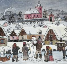 * Grandma Moses, Christmas Scenes, Christmas Snowman, Naive Art, Children's Book Illustration, Art World, Illustrators, Folk Art, Czech Republic
