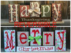 REVERSIBLE Christmas and Thanksgiving wood blocks--Happy Thanksgivings reverses with Merry Christmas by BuzzingBeesCrafts on Etsy https://www.etsy.com/listing/168830559/reversible-christmas-and-thanksgiving