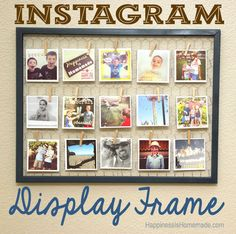 Easy Instagram Photo Display Frame - Happiness is Homemade