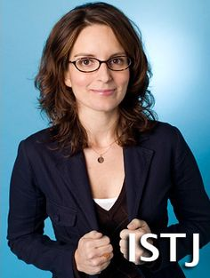 Liz Lemon (30 Rock)- ISTJ Duty Fulfiller (Introverted Sensing Thinking Judging) The one word that best describes Duty Fulfillers is superdependable. Whether at home or at work, Inspectors are...