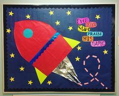 Preschool Bulletin Board. VBS 2017. Galactic Starveyors. Rocket ship. Outer space