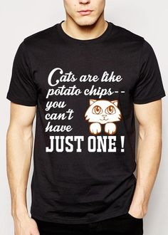 Cats are like Potato Chips You Can\'t Have Just One Men T-Shirt S - 2XL - 1