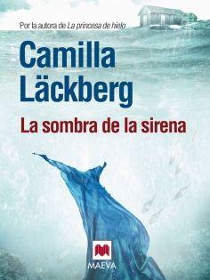 La sombra de la sirena - El libro más leído de la autora