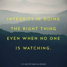 Image result for do the right thing even when nobody's looking