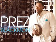 Check+out+PREZ+Blackmon+II+on+ReverbNation