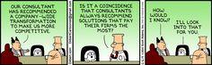 lean consultant The top-ten Dilbert cartoons on lean - better operations Dilbert Cartoon, Dilbert Comics, Scott Adams, Cv Cover Letter, Lean Six Sigma, Website Features, June 16, Magic Words, Comic Strips
