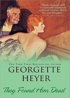 Sourcebooks 2009 They Found Him Dead (Inspector Hannasyde Book by [Heyer, Georgette] Used Books, I Love Books, Books To Read, My Books, Georgette Heyer, Drops In The Ocean, Book Nooks, Bestselling Author, Brave