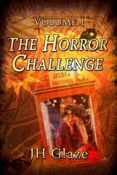 The Horror Challenge Volume I, http://www.amazon.com/dp/B007E0FCSY/ref=cm_sw_r_pi_awdm_bZ4Aub1WHBGT8