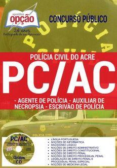 Apostila Policia Civil Acre 2017 PDF Download Digital PC AC Concurso Agente de Polícia, Auxiliar de Necropsia e Escrivão de Polícia