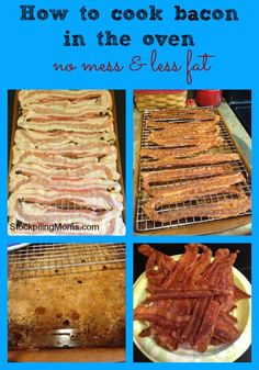 how to cook bacon in the oven http://www.stockpilingmoms.com/2012/11/kitchen-tip-how-to-cook-bacon-in-the-oven-no-mess/