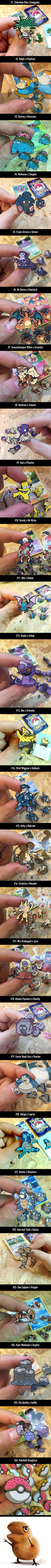 This Artist's Simpsons/Pokemon Mashup Pins Are Frickin Great. This is masterful! The only thing I would have done differently is made Wiggum a Pokemon with a pig-nose, like Mankey.