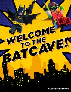 WELCOME TO THE BATCAVE! Of course I can't welcome just anyone into the batcave. It's a very select group. But when you have visitors to YOUR batcave, you can welcome them in style. Click here to print! http://pdl.warnerbros.com/wbol/ww/movies/legobatman/pinterest/LEGB_PartyBoard_PrintableSign_WelcomeToTheBatcave_v1_Print.pdf | The LEGO® Batman Movie | In theaters now