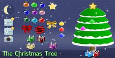 Decorate the Christmas Tree . How to Play:First you must choose your favorite Christmas tree (use mouse or touch for selecting).Then drag and drop the available objects on your tree (using mouse or touch) and decorate it as you
