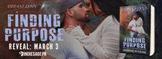 Finding Purpose by Tiffani Lynn Cover Reveal  Finding Purpose  byTiffani LynnPublication Date:April 4 2017Genres: Adult Contemporary Romance  Preorder:Amazon  Once upon a time when Quincy Hannigan needed saving he was there to hold her hand. Years have passed since she was that weak broken girl; instead a strong intelligent woman stands in her place. Shes making the world a better place one arrest at a time and has everything shes always wantedexcept Judson Rivers.  When Judsons father died…