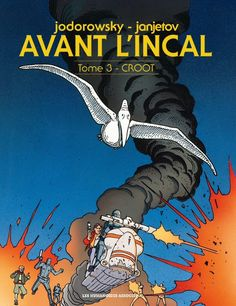 Incal (Avant l') -3- Croot. Ed 2014.