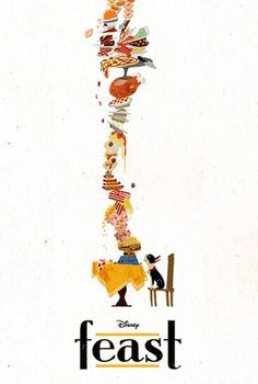 Walt Disney Shorts - Feast This is my most favorite Disney short of all time. Though I really love Paperman, as well.