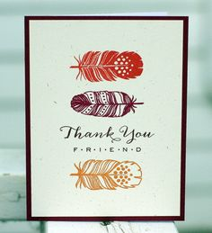 handmade thank you card ... WPlus9 - Fanciful Feathers - ... like the bright  solid color stamping with no extra coloring ... great card!