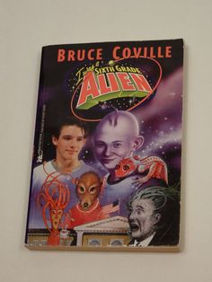 I Was a Sixth Grade Alien 1 by Bruce Coville (1999, Paperback) Book