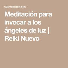 Meditación para invocar a los ángeles de luz | Reiki Nuevo